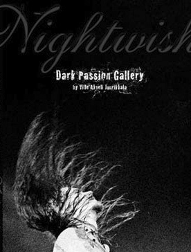 "NIGHTWISH                             ""Dark Passion Gallery"""