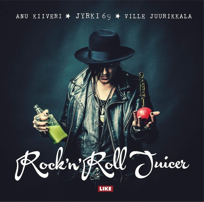 "JYRKI 69                                            ""Rock'n'roll Juicer"""